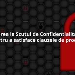 Este inscrierea la Scutul de Confidentialitate UE-SUA suficientă pentru a satisface clauzele de procesare GDPR?