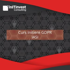 Curs Initiere GDPR Iasi