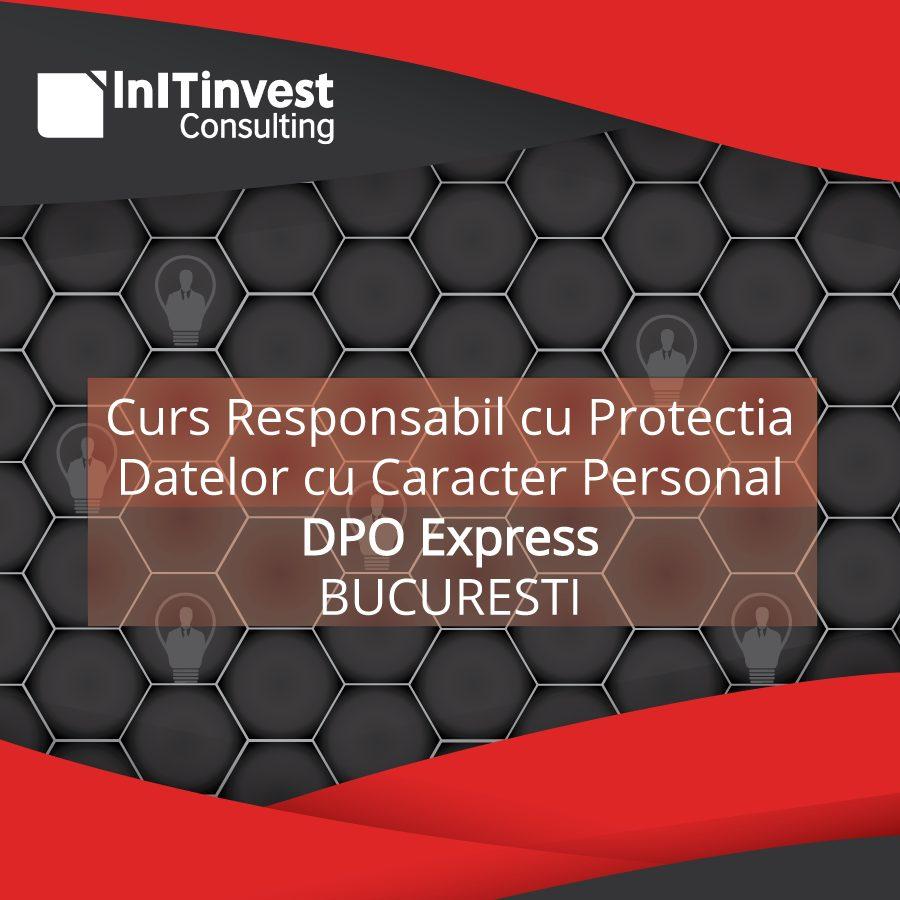 Curs Responsabil cu Protectia Datelor cu Caracter Personal - Bucuresti